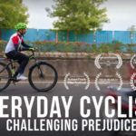 Everyday Cyclists - Challenging Prejudice